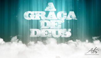 Atos-A-Graça-de-Deus-01