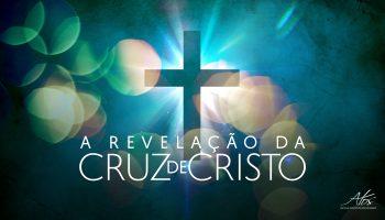 Atos-ARevelaçãoDaCruzDeCristo-01