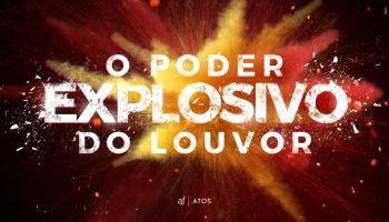 Atos-OPoderExplosivodoLouvor-01