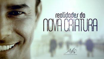 Atos-RealidadesDaNovaCriatura-01